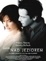 plakat filmu Dom nad jeziorem / The Lake House
