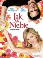 Jak w niebie / Just Like Heaven