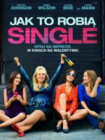 Jak to robią single / How to Be Single plakat