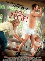 Och, życie / Life as We Know It (2010) plakat