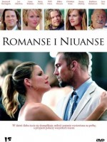 Romanse i niuanse / Not Since You